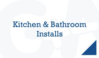 Kitchen and Bathroom Installations